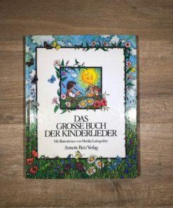 Das grosse Buch der Kinderlieder mit Illustrationen von Monika Laimgruber