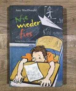 Nie wieder fies von Amy MacDonald (Freies Geistesleben)