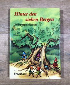Hinter den sieben Bergen - Zwergengeschichten (Urachhaus)