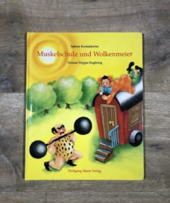 Muskelschulz und Wolkenmeier von S. Korsukewitz und Y. Hoppe-Engbring (Wolfgang Mann Verlag)