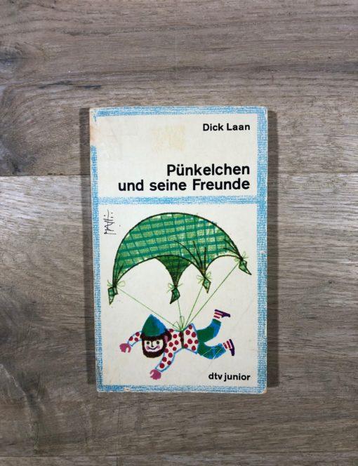 Pünkelchen und seine Freunde von Dick Laan (dtv junior)