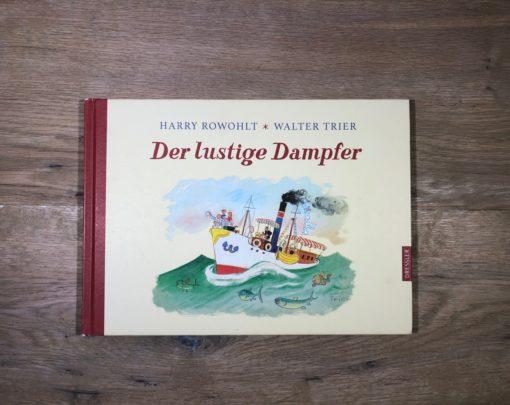 Der lustige Dampfer von Harry Rowohlt und Walter Trier