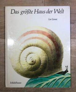 Das größte Haus der Welt von Leo Lionni (Middelhauve Verlag)