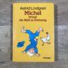 Michel bringt die Welt in Ordnung von Astrid Lindgren (Oetinger)