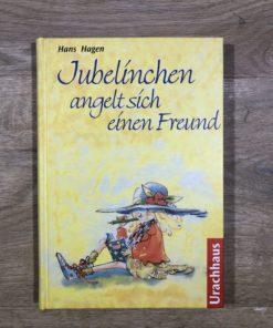 Jubelinchen angelt sich einen Freund von Hans Hagen (Urachhaus)