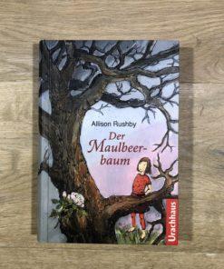 Der Maulbeerbaum von Allison Rushby (Urachhaus)