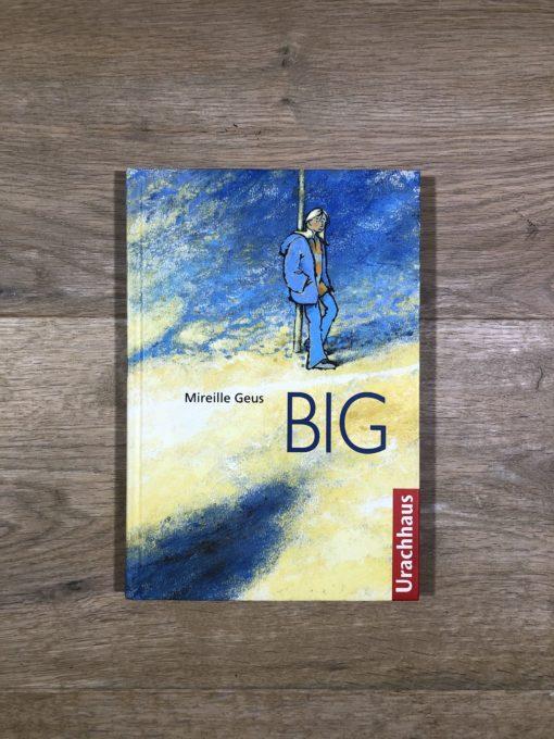 Big von Mireille Geus (Urachhaus)