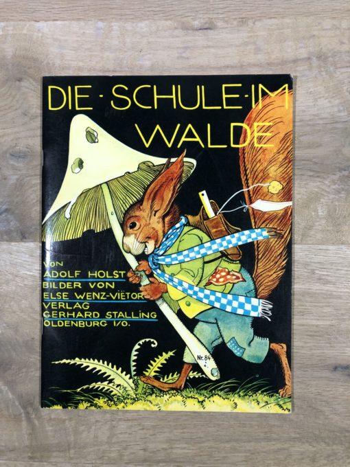 Die Schule im Walde von Adolf Holst (Verlag Gerhard Stalling)