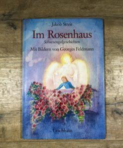 Im Rosenhaus - Schutzengelgeschichten von Jakob Streit (Urachhaus)