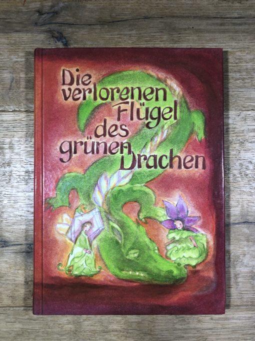 Die verlorenen Flügel des grünen Drachen von Christa Garbe (Mellinger Verlag)