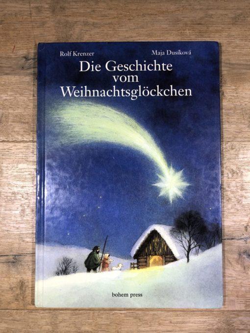 Die Geschichte vom Weihnachtsglöckchen von Rolf Krenzer und Maja Dusikova (bohem press)