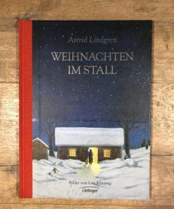 Weihnachten im Stall von Astrid Lindgren (Oetinger)