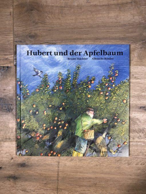 Hubert und der Apfelbaum von Bruno Hächler und Albrecht Rissler (Neugebauer Verlag)